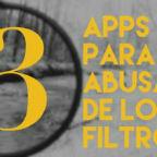 3 Apps de foto para NO abusar de los filtros