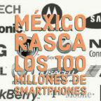 México rasca los 100 millones de smartphones